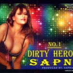 No 1 Dirty Heroine Sapna