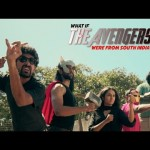 What if the Avengers were from South India?